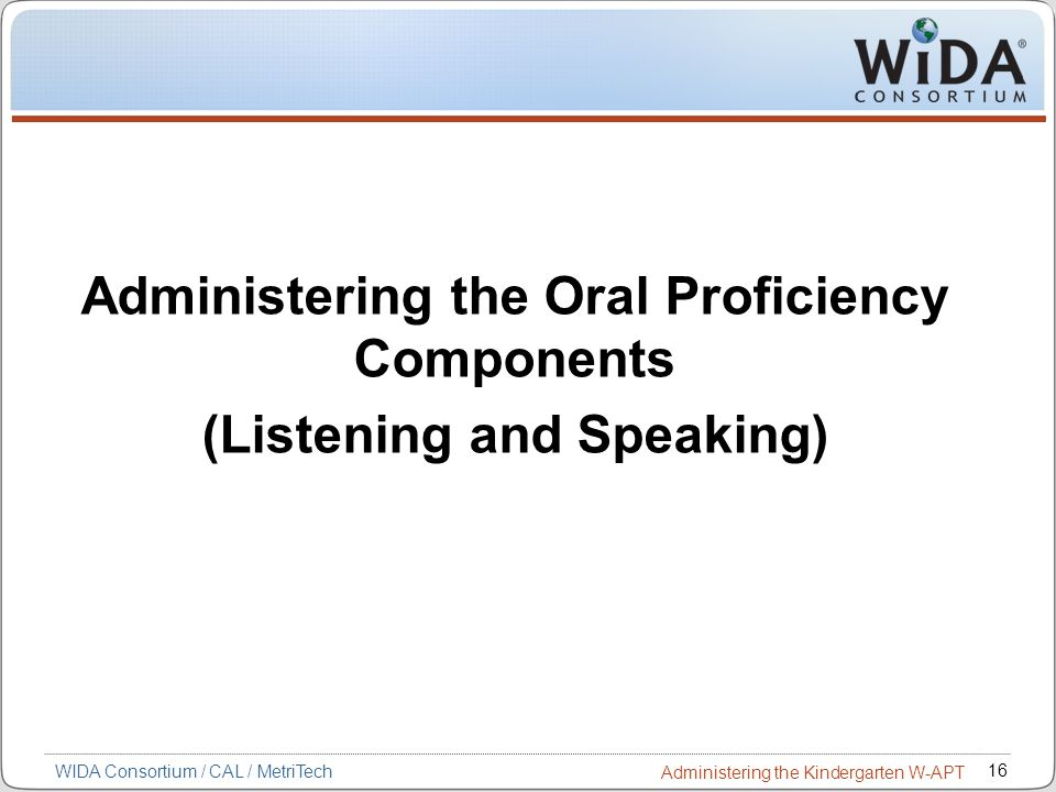 Administering the Oral Proficiency Components (Listening and Speaking)