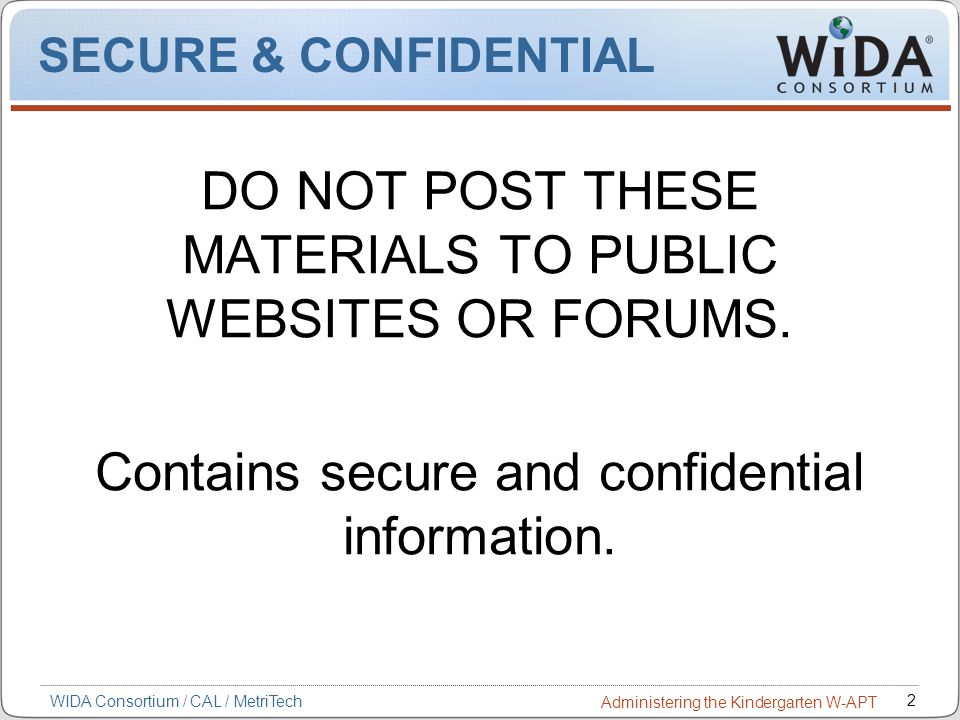 DO NOT POST THESE MATERIALS TO PUBLIC WEBSITES OR FORUMS.