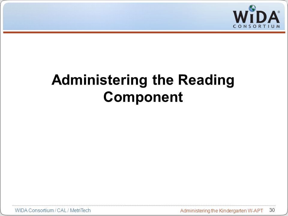 Administering the Reading Component