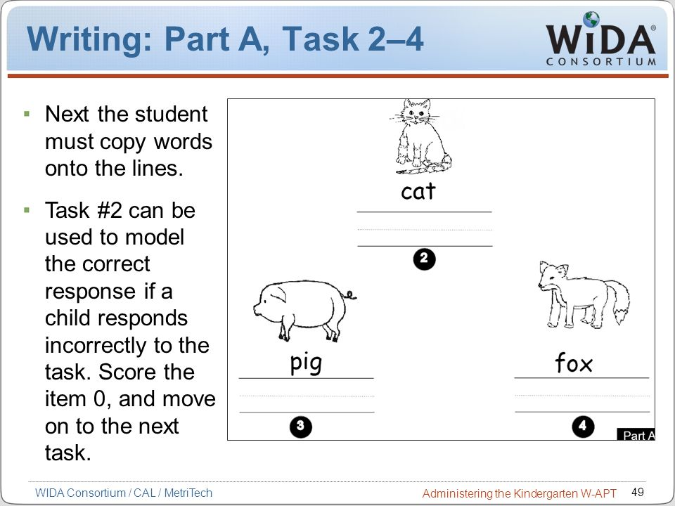 Writing: Part A, Task 2–4 Next the student must copy words onto the lines.