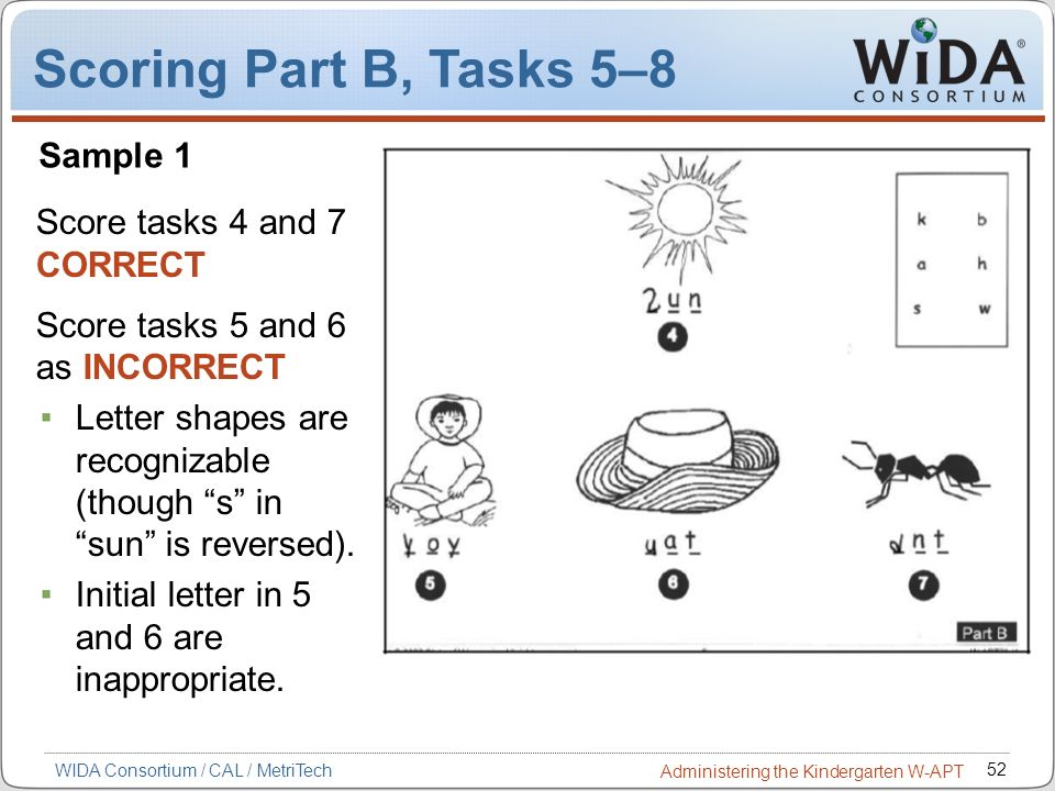 Scoring Part B, Tasks 5–8 Sample 1 Score tasks 4 and 7 CORRECT