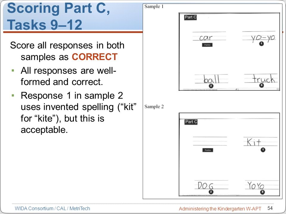 Scoring Part C, Tasks 9–12. Score all responses in both samples as CORRECT. All responses are well-formed and correct.