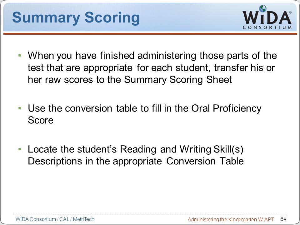 Summary Scoring