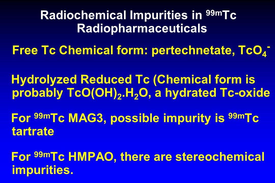 Radiochemical Impurities in 99mTc Radiopharmaceuticals