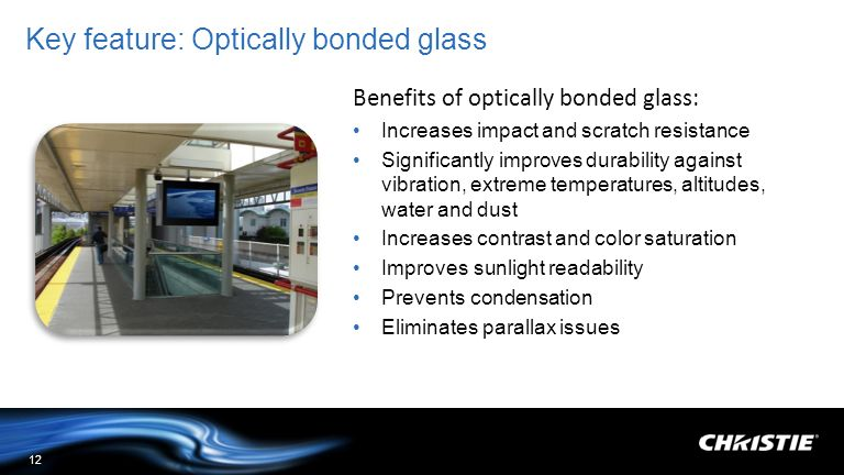 Key feature: Optically bonded glass