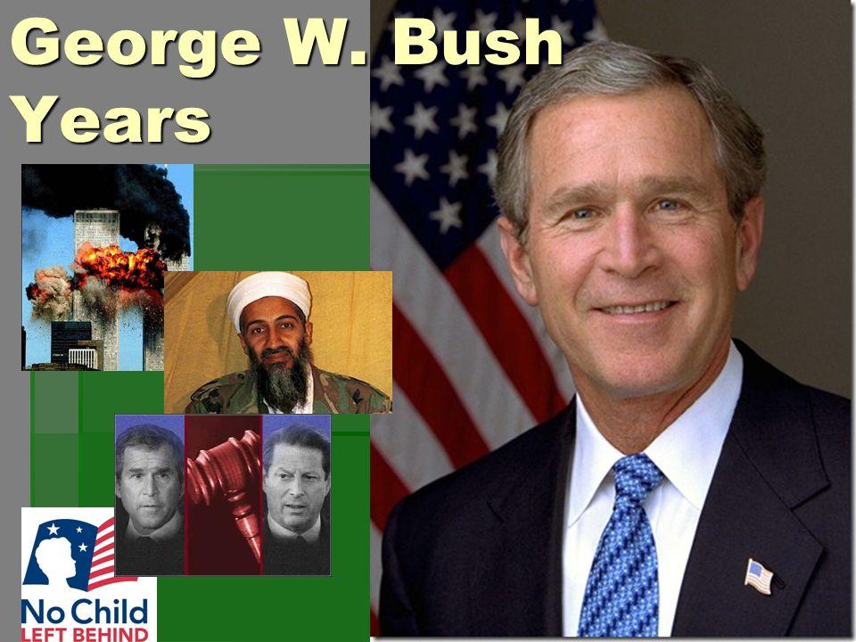 George W. Bush Years