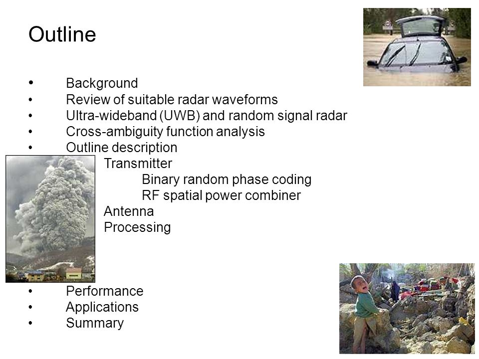 Outline Background Review of suitable radar waveforms