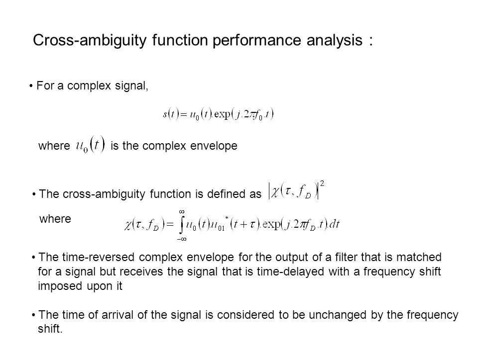 Cross-ambiguity function performance analysis :