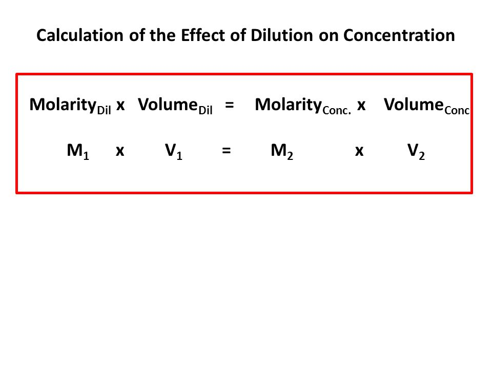 Calculation of the Effect of Dilution on Concentration