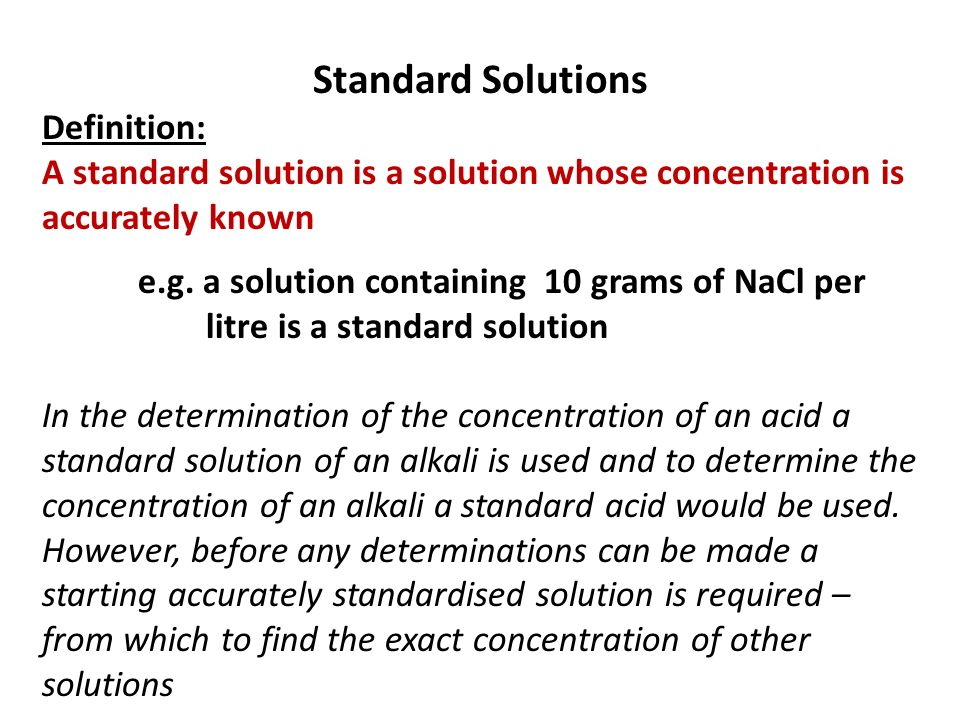 Standard Solutions Definition: