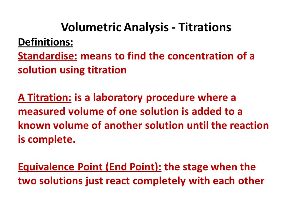 Volumetric Analysis - Titrations