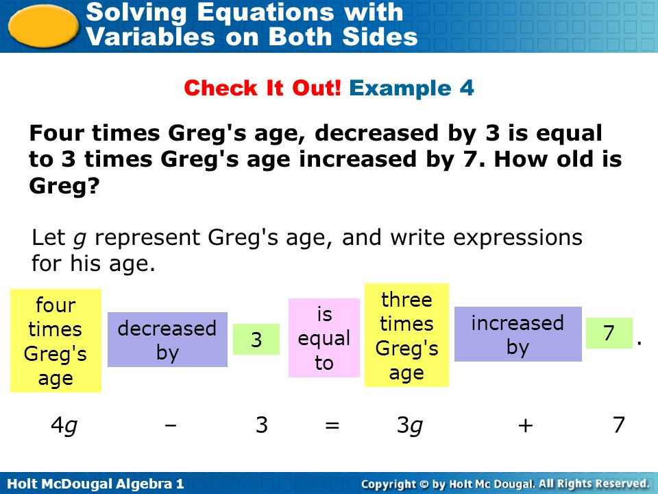 Let g represent Greg s age, and write expressions for his age.