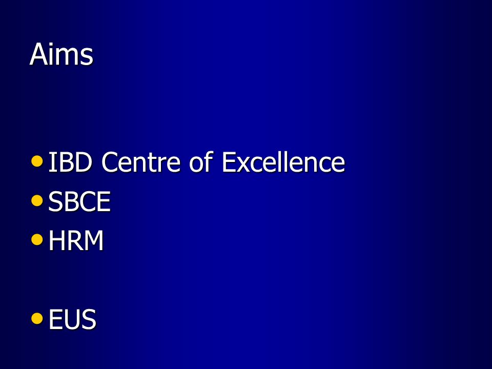 Aims IBD Centre of Excellence SBCE HRM EUS