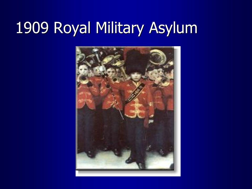 1909 Royal Military Asylum