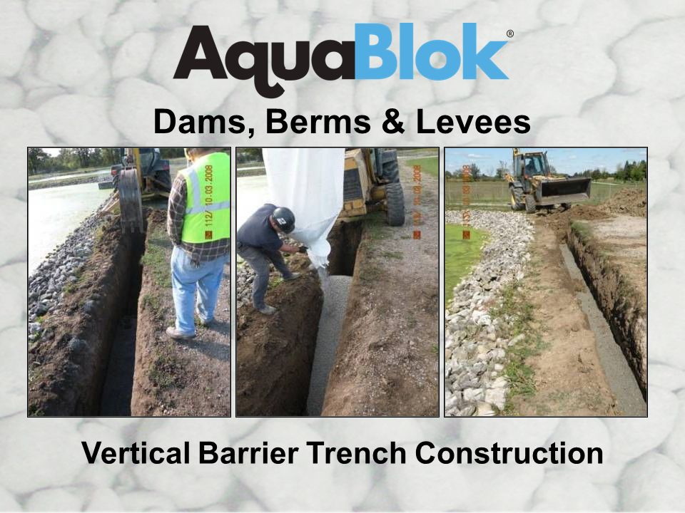Vertical Barrier Trench