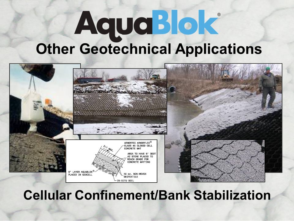 Cellular Confinement Other Geotechnical Applications