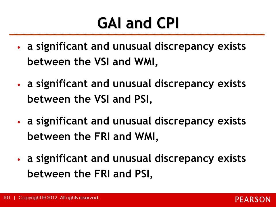 GAI and CPI a significant and unusual discrepancy exists between the VSI and WMI,