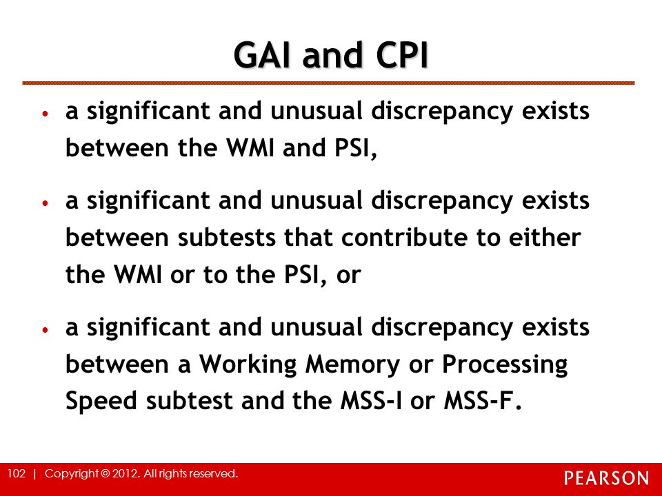 GAI and CPI a significant and unusual discrepancy exists between the WMI and PSI,