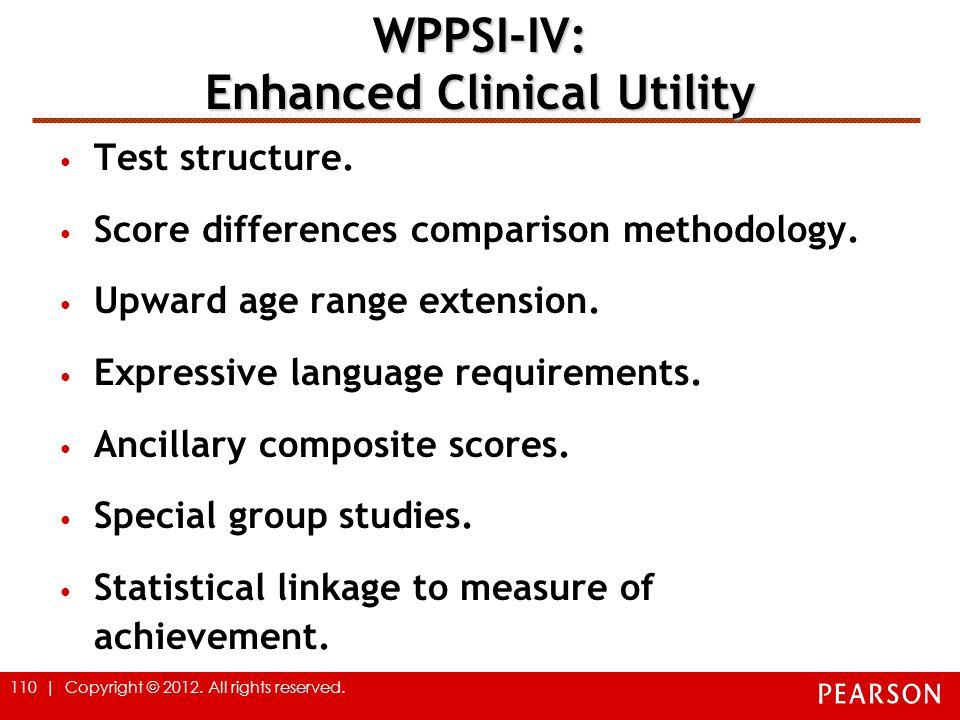 WPPSI-IV: Enhanced Clinical Utility