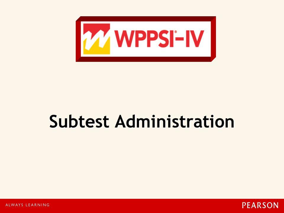 Subtest Administration