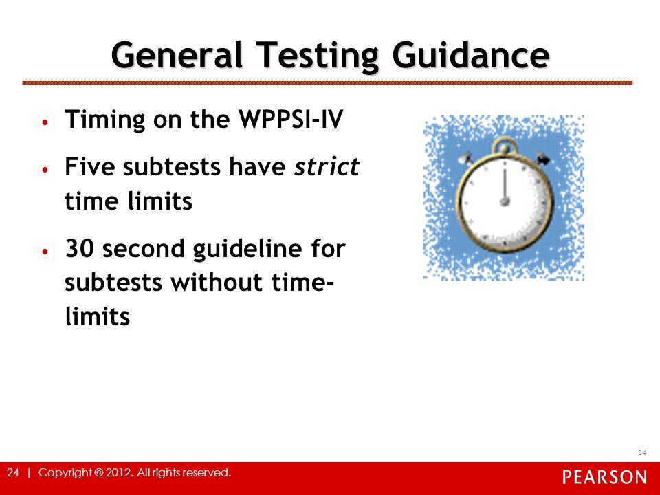 General Testing Guidance