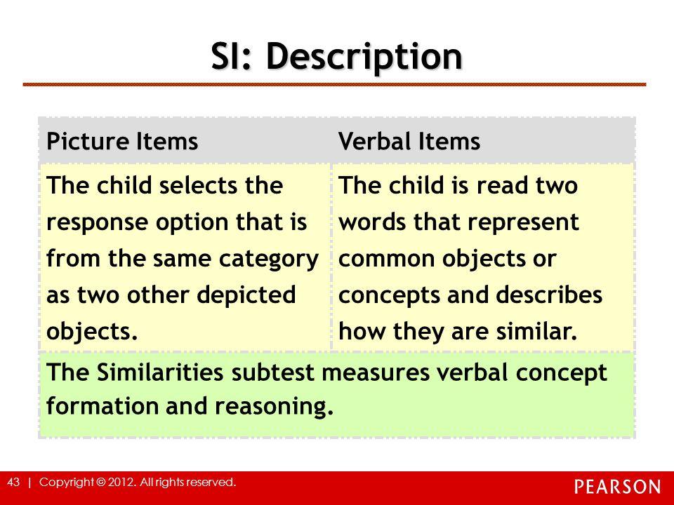 SI: Description Picture Items Verbal Items