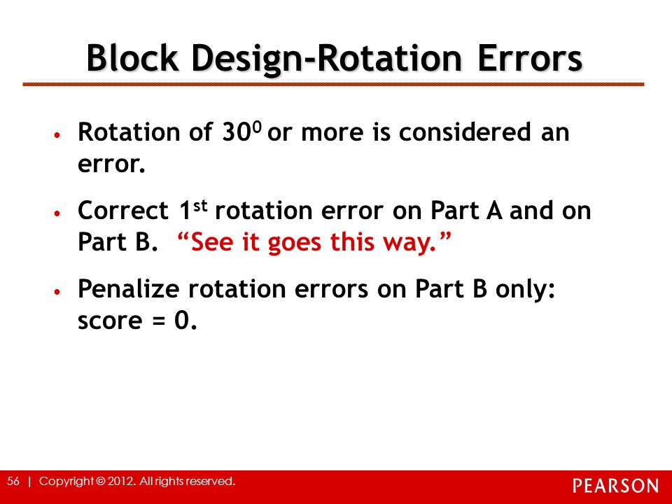 Block Design-Rotation Errors