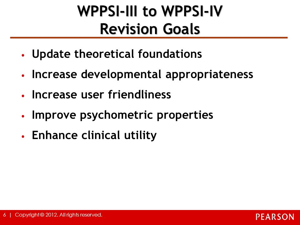 WPPSI-III to WPPSI-IV Revision Goals