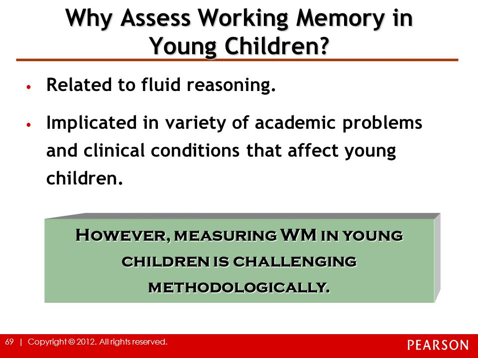 Why Assess Working Memory in Young Children