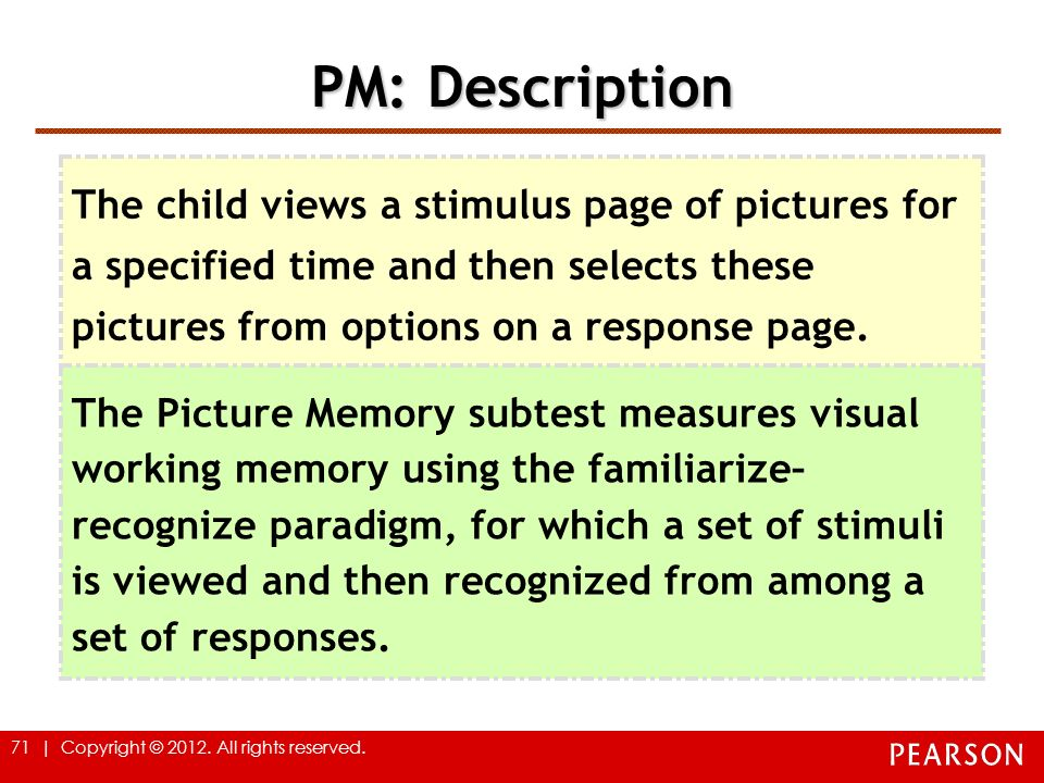 PM: Description The child views a stimulus page of pictures for a specified time and then selects these pictures from options on a response page.