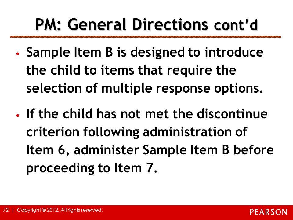 PM: General Directions cont'd