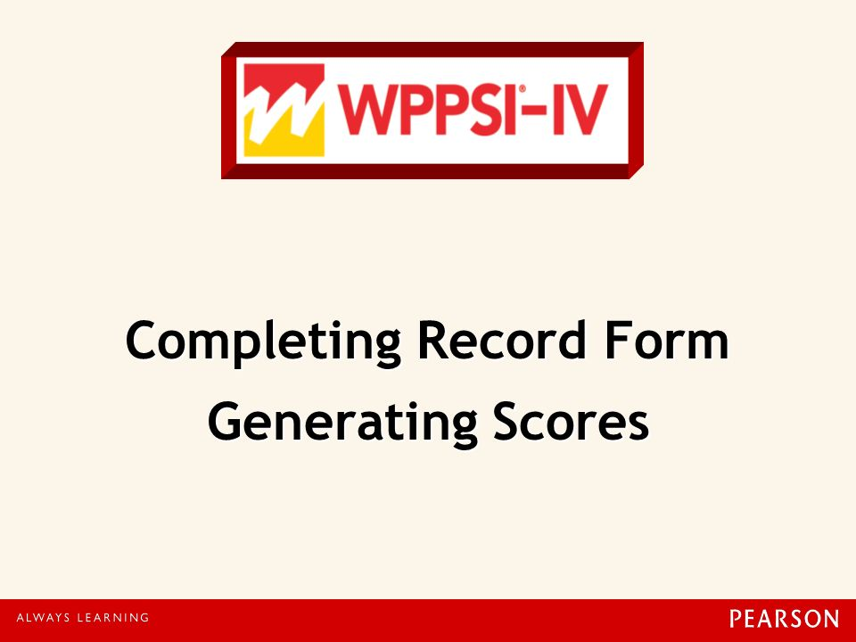 Completing Record Form Generating Scores