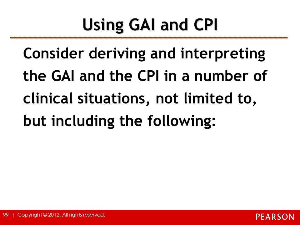 Using GAI and CPI