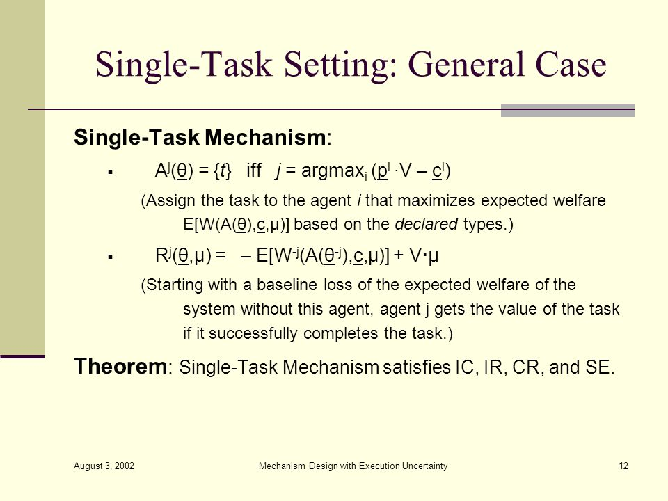 Single-Task Setting: General Case