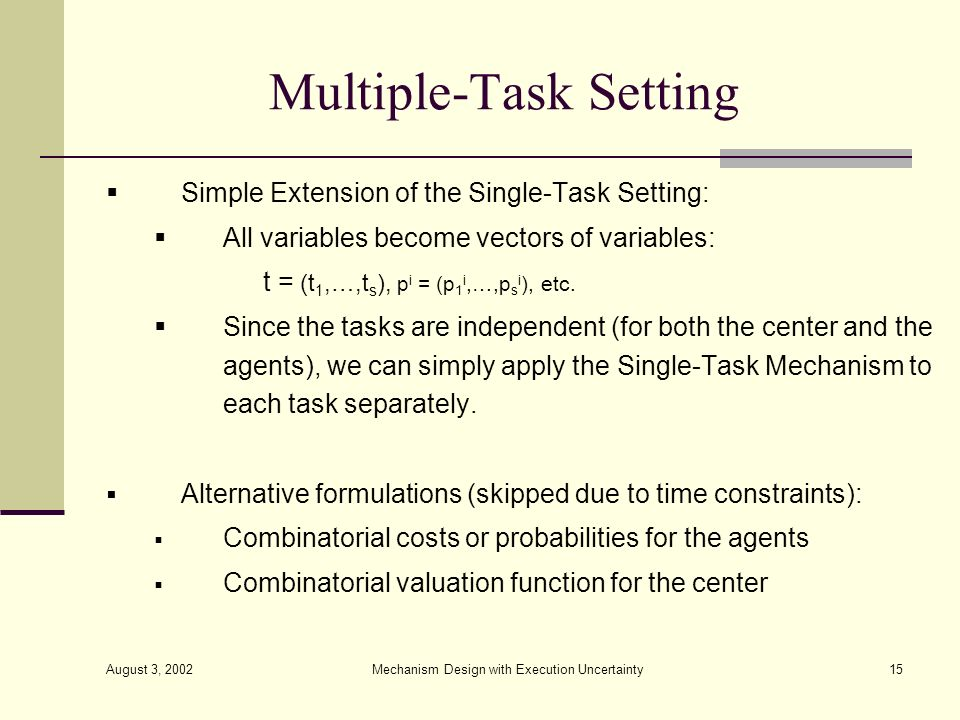 Multiple-Task Setting