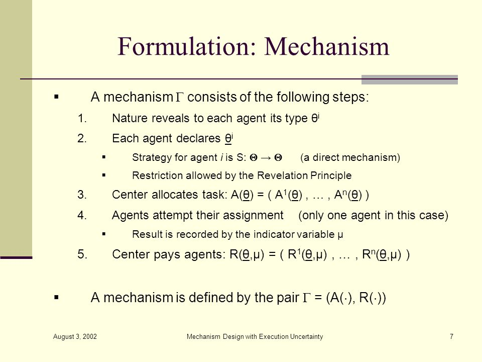Formulation: Mechanism