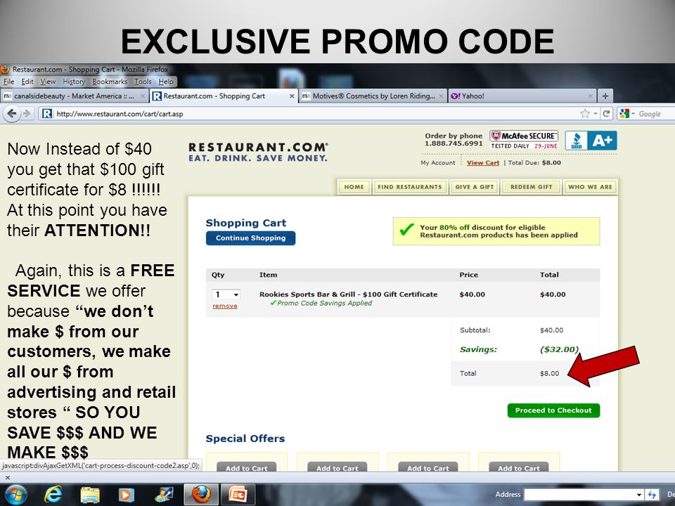 EXCLUSIVE PROMO CODENow Instead of $40 you get that $100 gift certificate for $8 !!!!!! At this point you have their ATTENTION!!