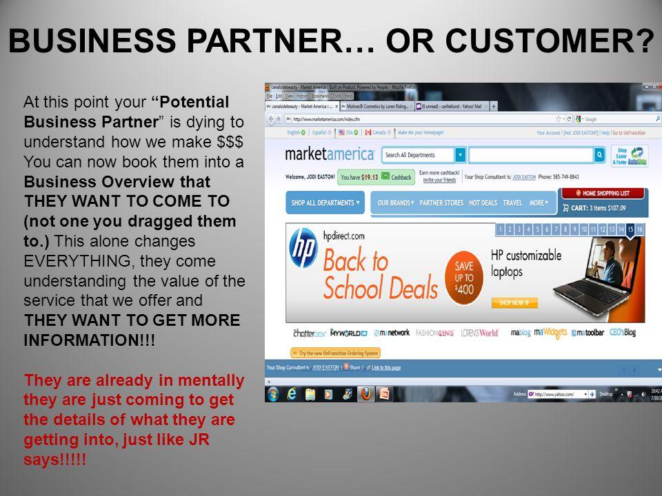 BUSINESS PARTNER… OR CUSTOMER