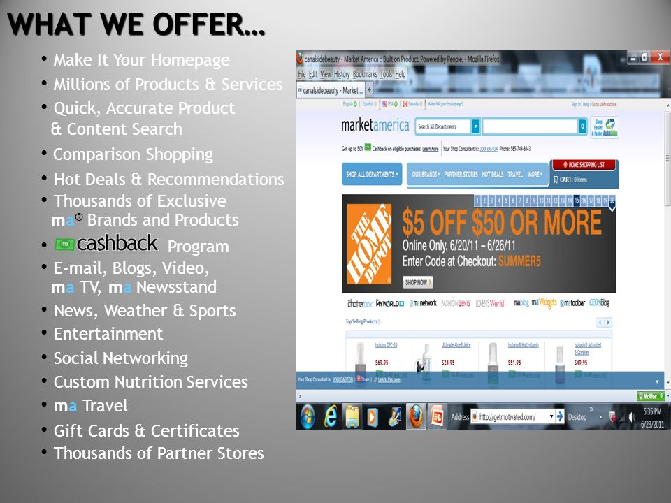 WHAT WE OFFER… • Make It Your Homepage