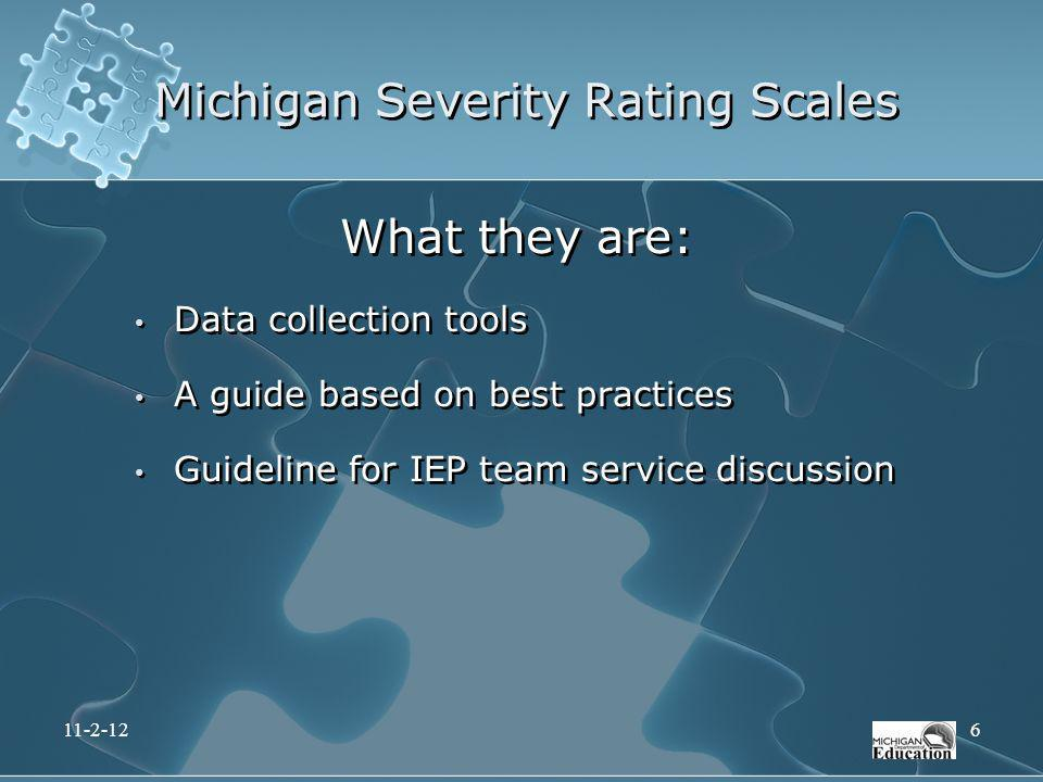Michigan Severity Rating Scales