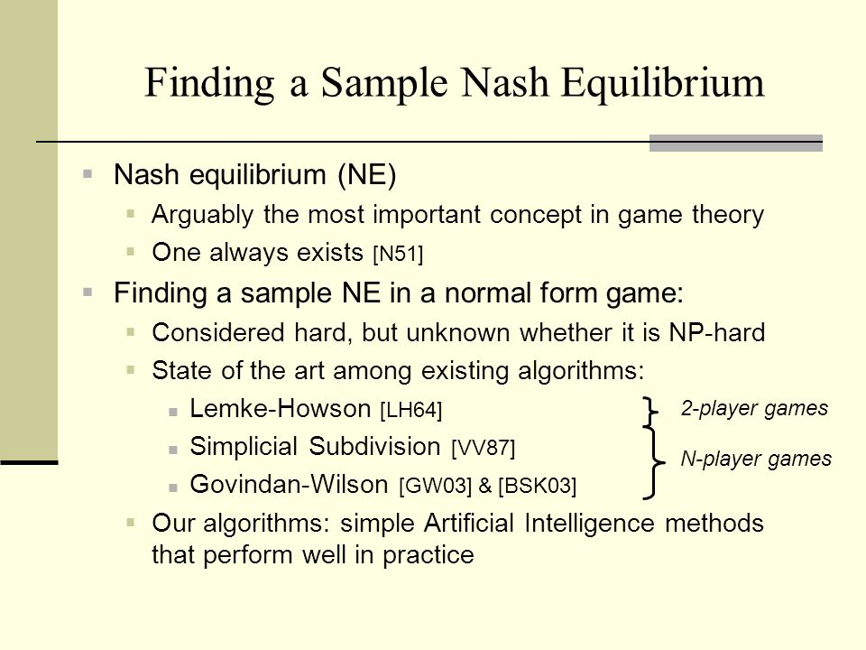 Finding a Sample Nash Equilibrium