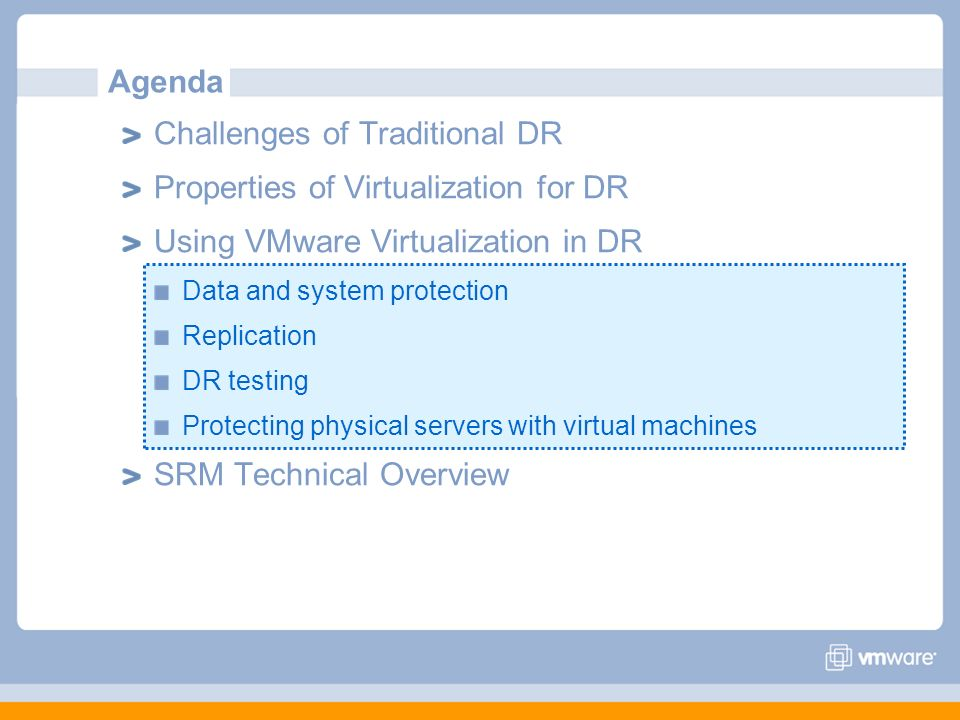 Challenges of Traditional DR Properties of Virtualization for DR