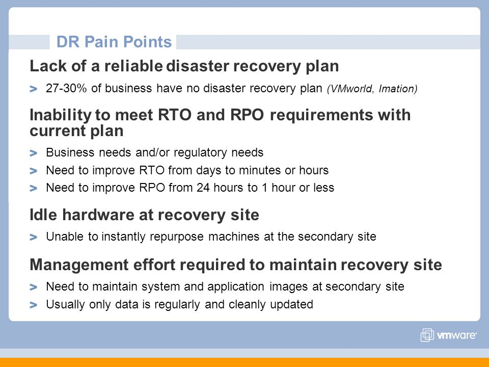 Lack of a reliable disaster recovery plan