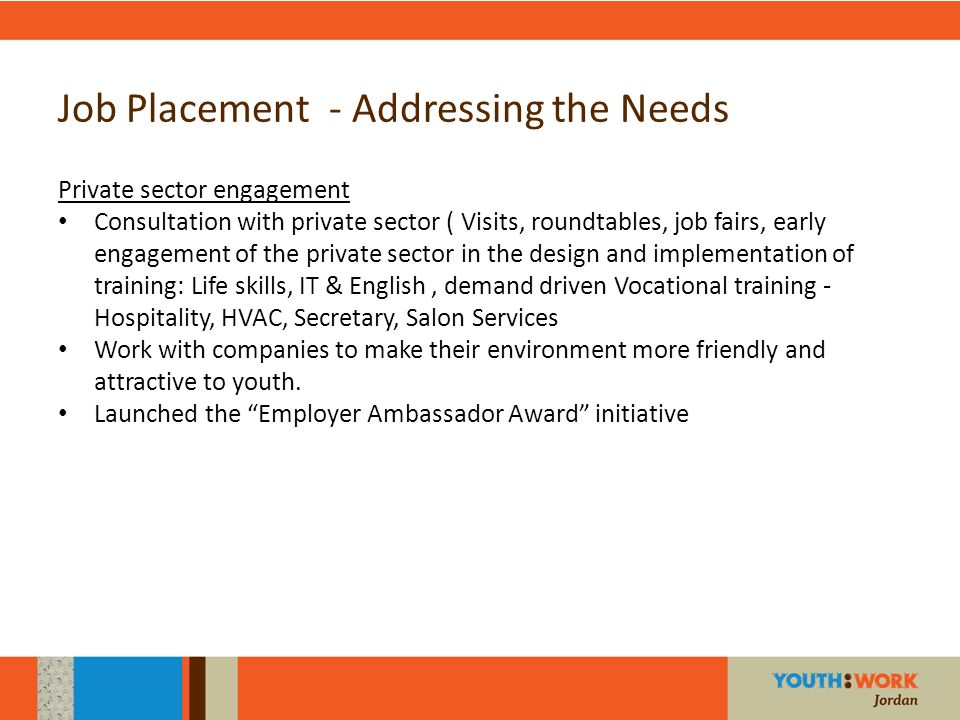 Job Placement - Addressing the Needs