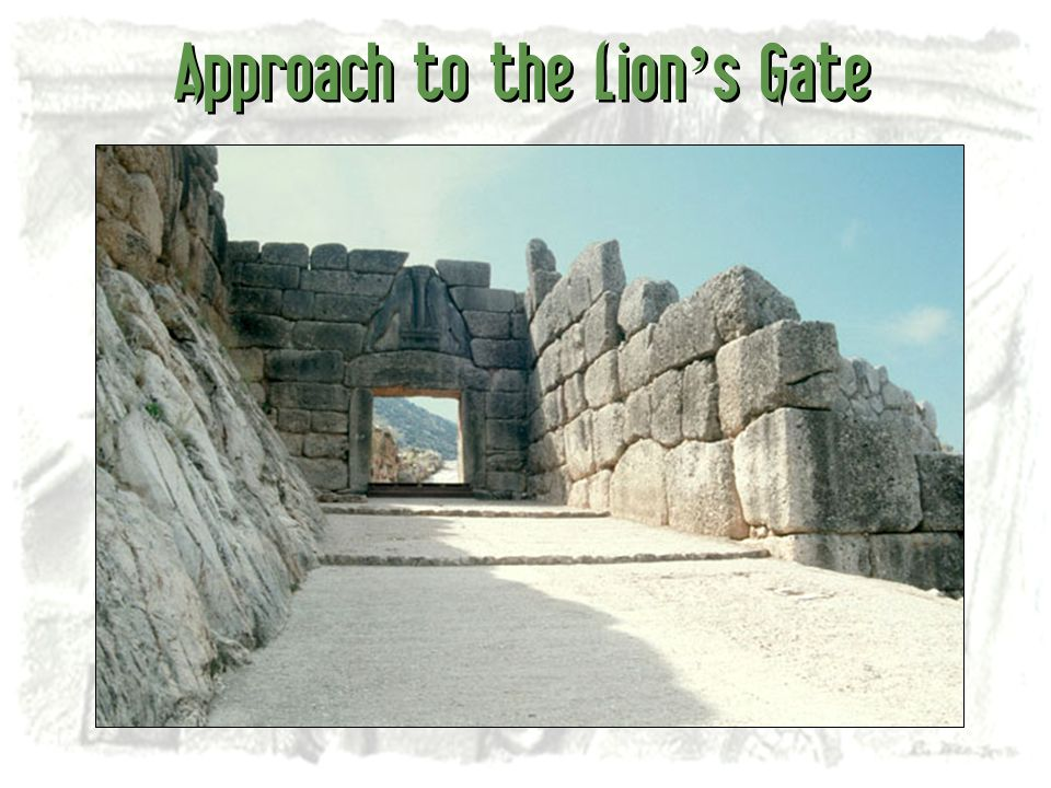 Approach to the Lion's Gate