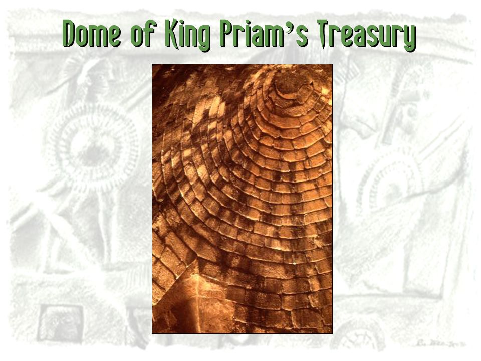 Dome of King Priam's Treasury