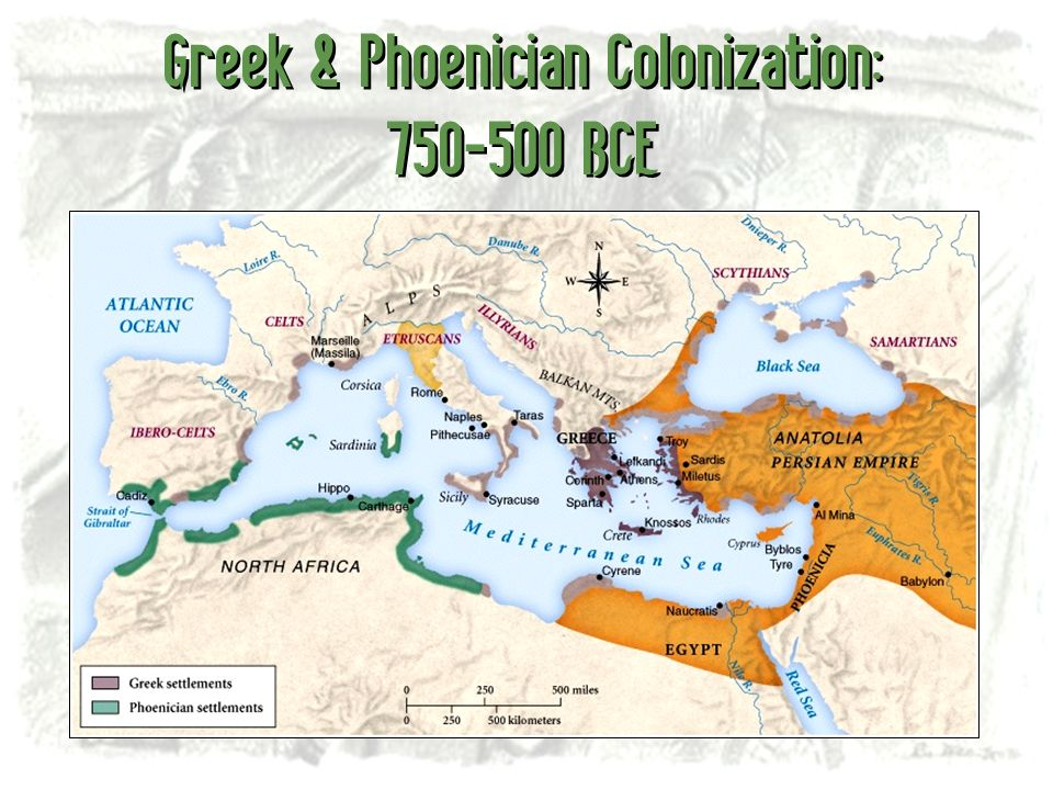 Greek & Phoenician Colonization: 750-500 BCE