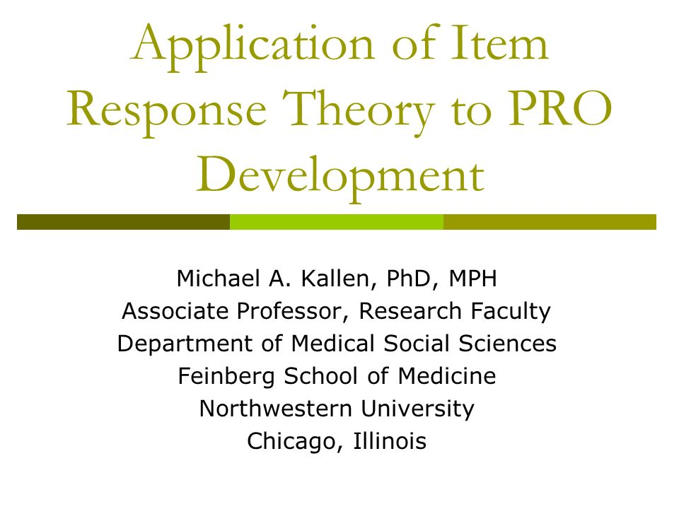 Application of Item Response Theory to PRO Development