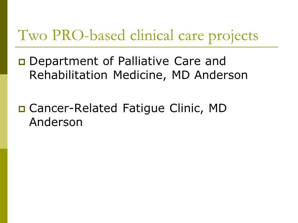 Two PRO-based clinical care projects