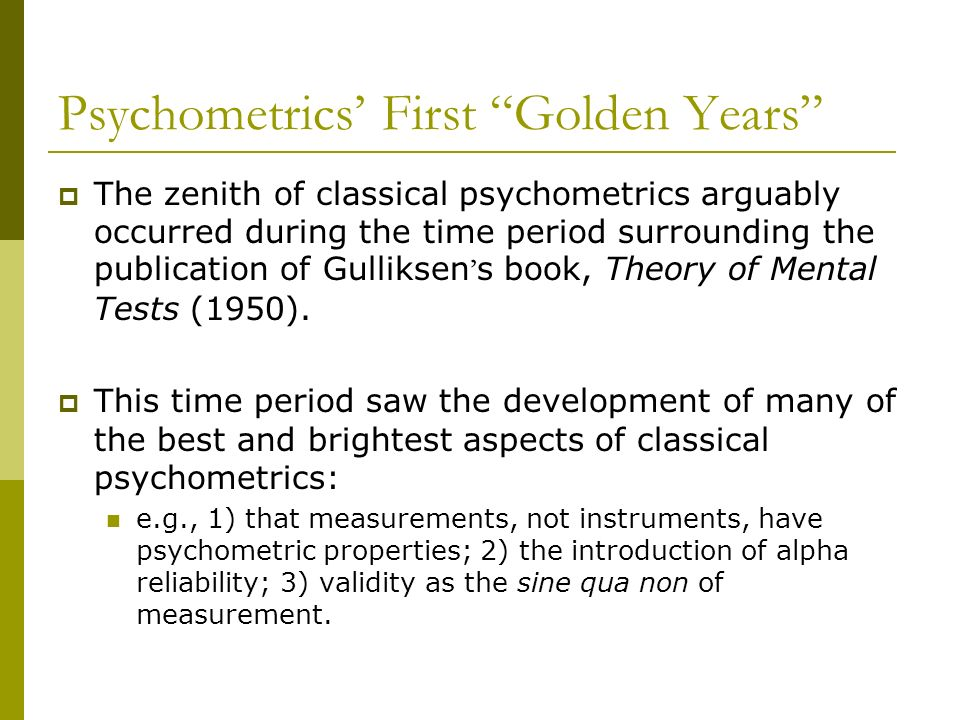 Psychometrics' First Golden Years